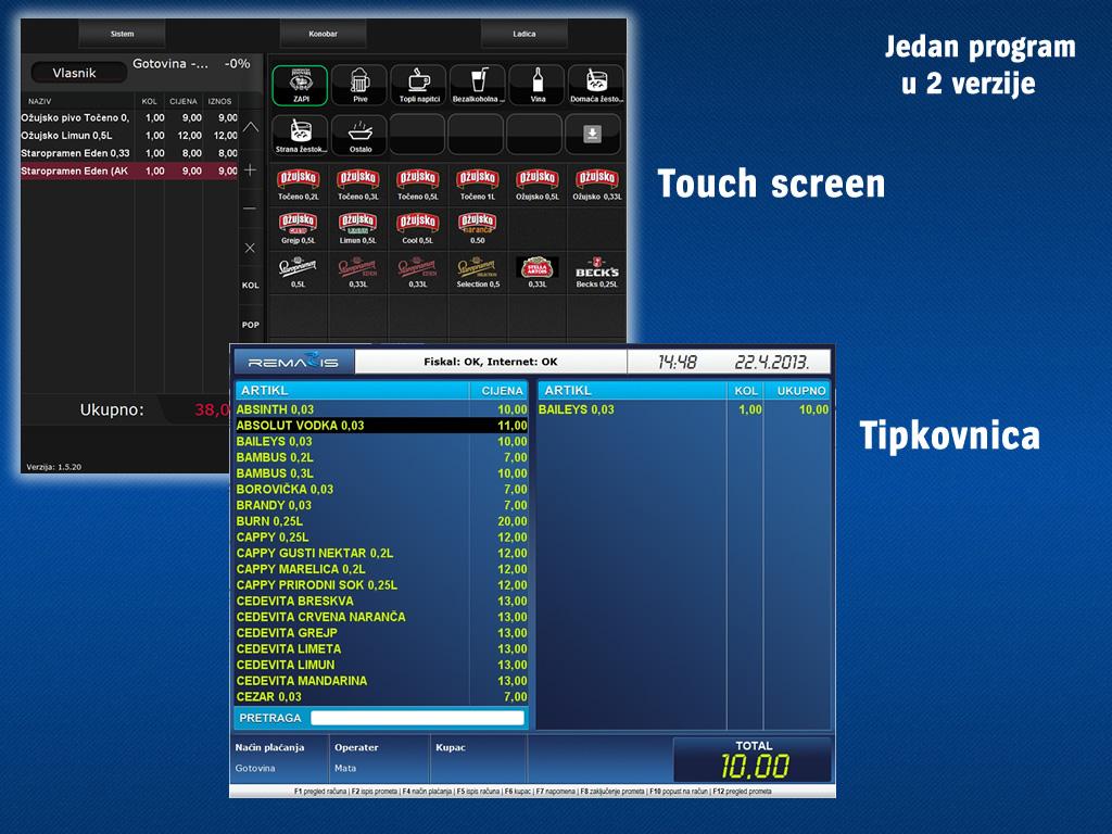 Touch screen ili tipkovnica